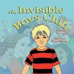 The Invisible Boys Club