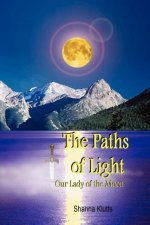 The Paths of Light: Our Lady of the Moon