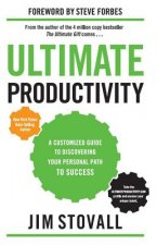 Ultimate Productivity: A Customized Guide to Discovering Your Personal Path to Success