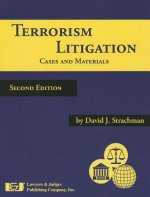Terrorism Litigation: Cases and Materials, Second Edition