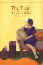 The Train to Orvieto