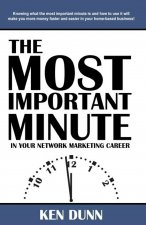 The Most Important Minute in Your Network Marketing Career