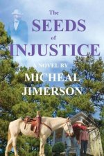 The Seeds of Injustice
