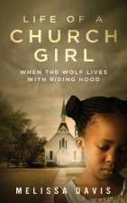 Life of a Church Girl: When the Wolf Lives with Riding Hood