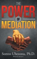 The Power of Mediation