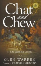 Chat and Chew: 31 Life Learning Lessons