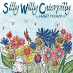 Silly Wily Caterpilly