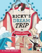Ricky's Dream Trip to Colonial America