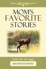 Mom's Favorite Stories