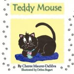 Teddy Mouse