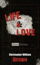 Life and Love, Short Stories