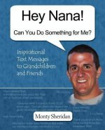 Hey Nana! Can You Do Something for Me?