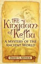 The Kingdom of Keftiu: A Mystery of the Ancient World