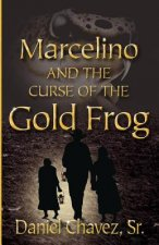 Marcelino and the Curse of the Gold Frog