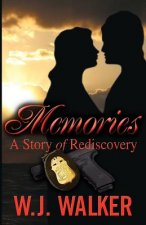 Memories: A Story of Rediscovery