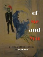 Of Me and You (Poems 2010-2013)