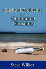 Spiritual Problems of Committed Christians