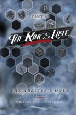 The King's Elite & the Arbiter's Onus: The King's Elite Book 2