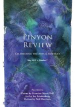 Pinyon Review: Number 7, May 2015