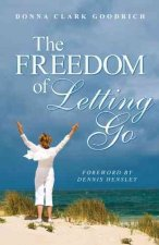 The Freedom of Letting Go