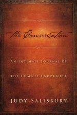The Conversation: An Intimate Journal of the Emmaus Encounter