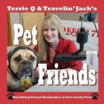 Terrie Q & Travelin' Jack's Pet Friends