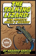 The Talking Lizard: New Mexico's Magic & Mystery