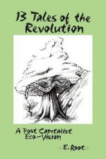 13 Tales of the Revolution
