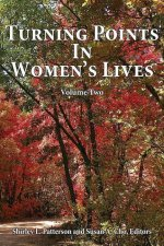Turning Points in Women's Lives, Volume Two