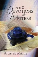 A to Z Devotions for Writers