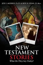 New Testament Stories: What Do They Say Today?