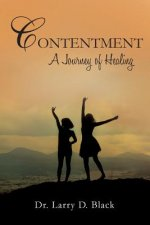 Contentment: A Journey of Healing