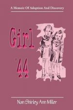 Girl '44: A Memoir of Adoption and Discovery