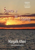 Seasons of My Thinking: A Poetic Experience