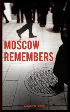 Moscow Remembers