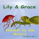 Lily & Grace: Friends to the Rescue