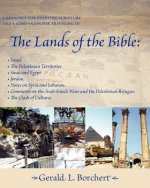 The Lands of the Bible: Israel, the Palestinian Territories, Sinai & Egypt, Jordan, Notes on Syria and Lebanon, Comments on the Arab-Israeli W