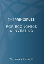 The Principles for Economics & Investing