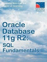 Oracle Database 11g R2: SQL Fundamentals II
