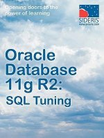 Oracle Database 11g R2: SQL Tuning