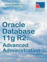 Oracle Database 11g R2: Advanced Administration