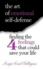 The Art of Emotional Self-Defense