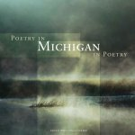 Poetry in Michigan/Michigan in Poetry