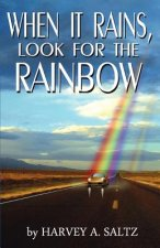 When It Rains, Look for the Rainbow