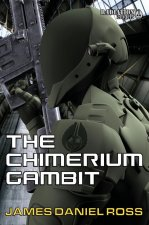 The Chimerium Gambit
