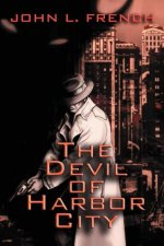 The Devil of Harbor City