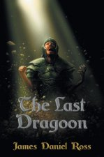 The Last Dragoon