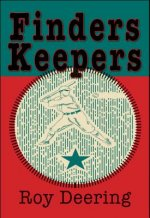 Finders Keepers: A Baseball Story