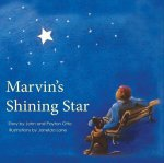 Marvin's Shining Star: A True Story of a Man, a Dog, and Second Chances