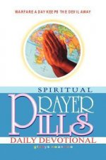 Voice of Fire and Power: Spiritual Prayer Pills